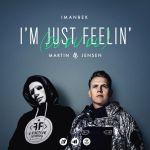 Фото Imanbek - I'm Just Feelin (Du Du Du) (feat. Martin Jensen)