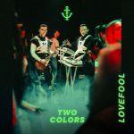 Фото Twocolors - Lovefool