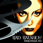 Фото Bad Balance - Отвечай за слова