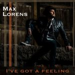 Фото Max Lorens - I've Got A Feeling