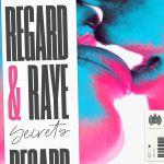 Фото Regard - Secrets (Vadim Adamov & Hardphol Remix)  (feat.RAYE)