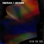 Фото Sigma & John Newman - High On You
