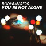 Фото Bodybangers - Your're Not Alone