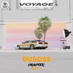 Фото DUBOSS - Voyage, Voyage (Imanbek Edit)