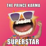 Фото The Prince Karma - Superstar (Vadim Adamov &Hardphol Remix)
