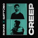 Фото R3hab - Creep (feat. Gattuso)