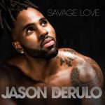 Фото Jason Derulo - Savage Love (feat. Jawsh 685)