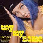 Фото Hyolyn - SAY MY NAME