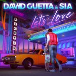 Фото David Guetta - Lets Love (feat. Sia)
