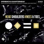 Фото Ofenbach & Quarterhead - Head Shoulders Knees & Toes
