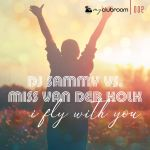 Фото DJ Sammy - I Fly With You (feat.Miss Van Der Kolk)