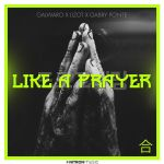 Фото Galwaro - Like A Prayer (feat. Lizot & Gabry Ponte)