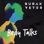 Фото Burak Yeter - Body Talks