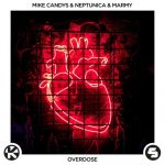 Фото Mike Candys - Overdose( feat.Marmyt & Neptunica)