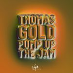 Фото Thomas Gold - Pump Up The Jam