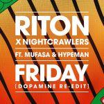 Фото Riton - Friday (feat.Nightcrawlers & Mufasa & Hypeman)