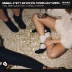 Фото Hugel & Stefy De Cicco - 4 To The Floor (Hugo Cantarra & Nikol Apatini)