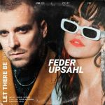 Фото Feder - Let There Be Drums (feat. Upsahl)